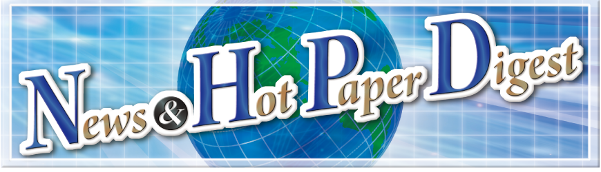 News & Hot Paper Digest